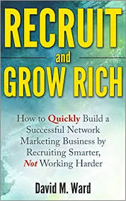 recruit and grow rich