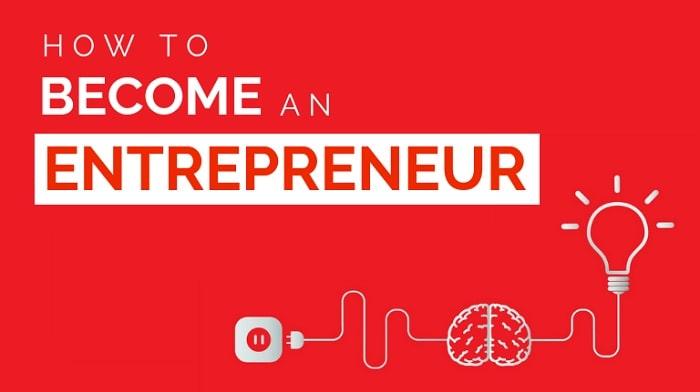 how to become an entrepreneur achieve dream entrepreneurship