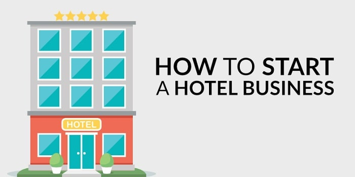 how to start a hotel business launch hospitality startup