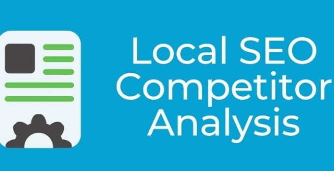 local seo competitive analysis guide rank higher google localized search engine optimization serps